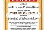 VYNIKAJÚCI CHLIEB 2015 - Pšeničný chlieb zemiakový Rada pekárov a cukrárov Slovenska, Cech pekárov a cukrárov RZS  Kočín 2015